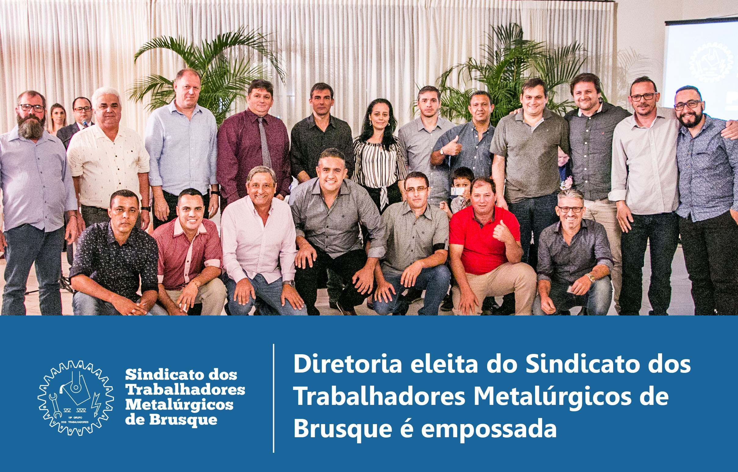 DIRETORIA ELEITA DO SINTIMMMEB TOMA POSSE | 30-04-2019